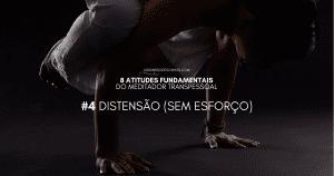8 Atitudes Fundamentais do Meditador Transpessoal(4)